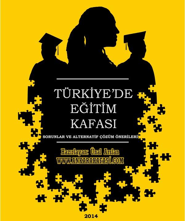 TÜRKİYE'DE EĞİTİM KAFASI