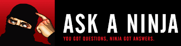 Ask A Ninja