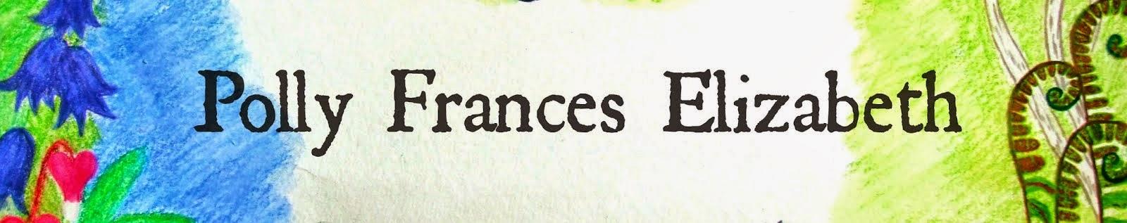 Polly Frances Elizabeth