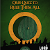 """One Quiz to Rule Them All"" is January 25th!"