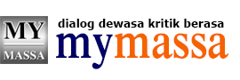 MyMassa | Dialog Dewasa, Kritik Berasa