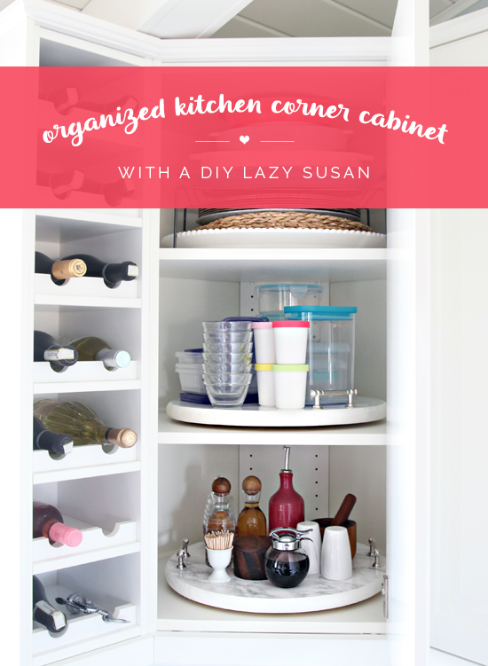 ordinary Kitchen Cabinet Lazy Susan Turntable #9: Organized Kitchen Corner Cabinet with a DIY Lazy Susan