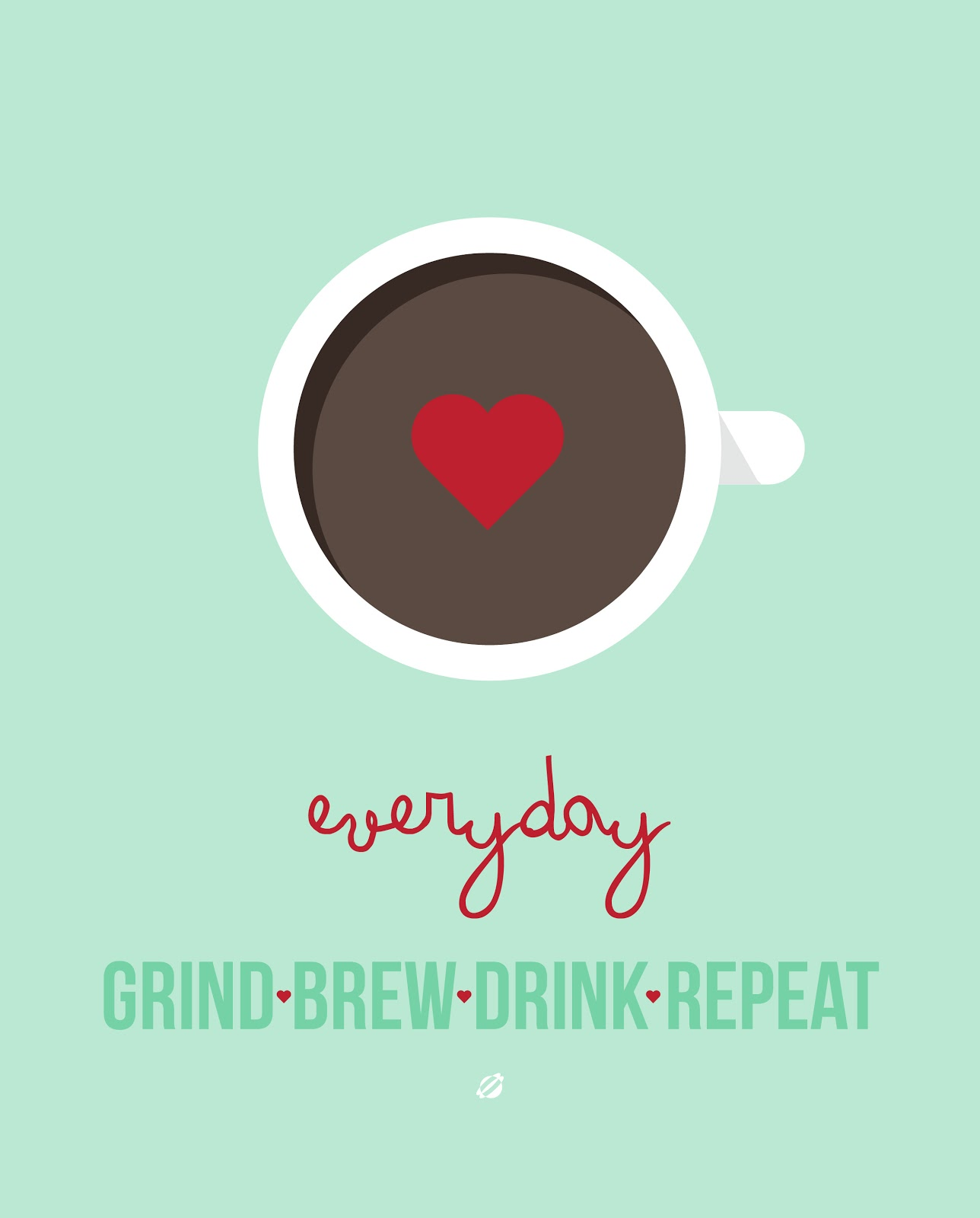 LostBumblebee ©2014 Grind Brew Drink Repeat #freeprintable -for personal use only