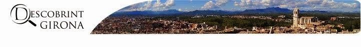 Descobrint Girona | Monuments, llegendes, restaurants i altres llocs d'interès
