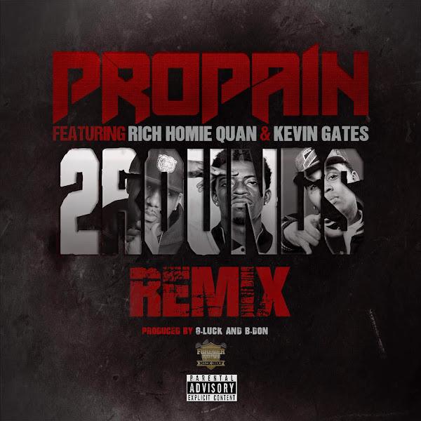 Pro-Pain - 2 Rounds (Remix) [feat. Rich Homie Quan & Kevin Gates] - Single Cover
