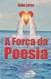 A FORÇA DA POESIA (2002)