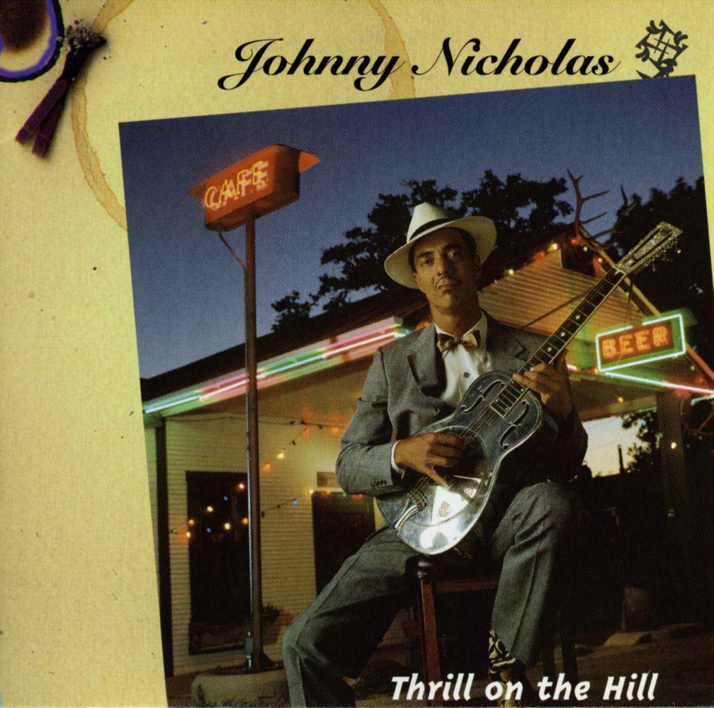 (Blues) Johnny Nicholas - Thrill On The Hill