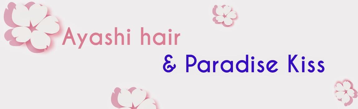 Paradise Kiss & Ayashi