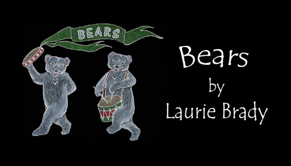 Bears by Laurie Brady