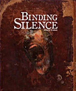 Binding Silence (2006)