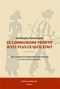 Le communisme primitif n'est plus ce qu'il était — aux origines de l'oppression des femmes