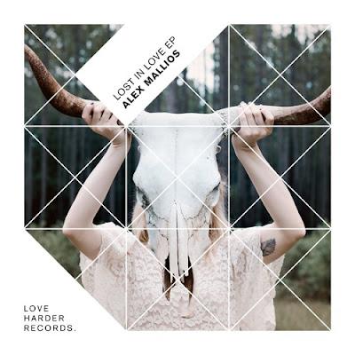 Alex Mallios - Lost in Love EP (Remixes by Xinobi & Brett Johnson)