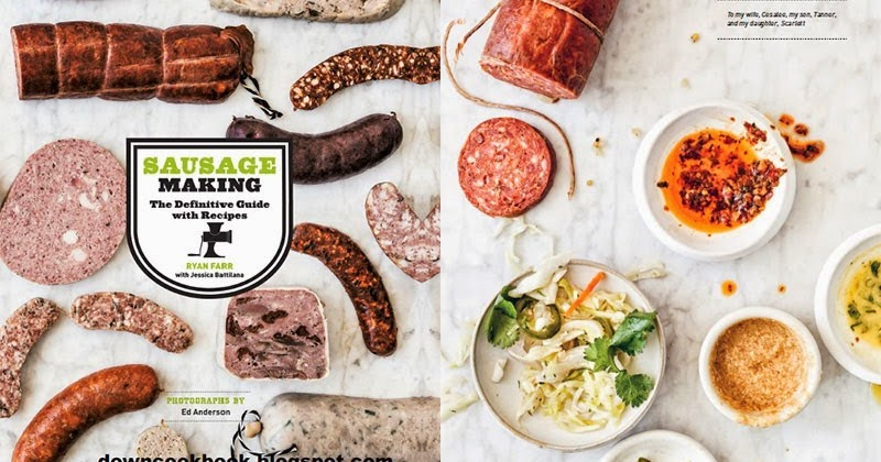 sausage making the definitive guide with recipes pdf