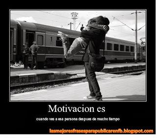 Frases De Motivación: Motivación Es Cuando Ves A Esa Persona Después De Mucho Tiempo