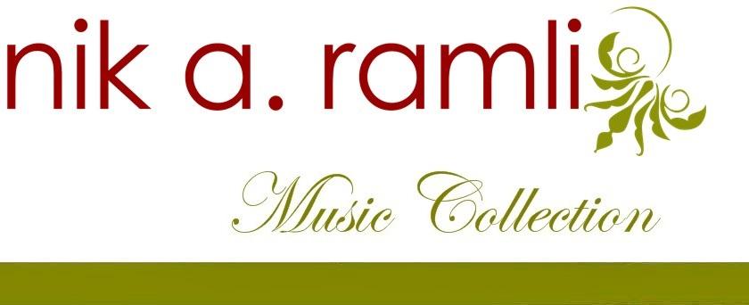 NIK A RAMLI MUSIC COLLECTION
