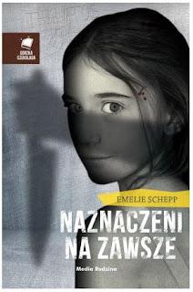 """""""Naznaczeni na zawsze"""" Emelie Schepp - recenzja"""