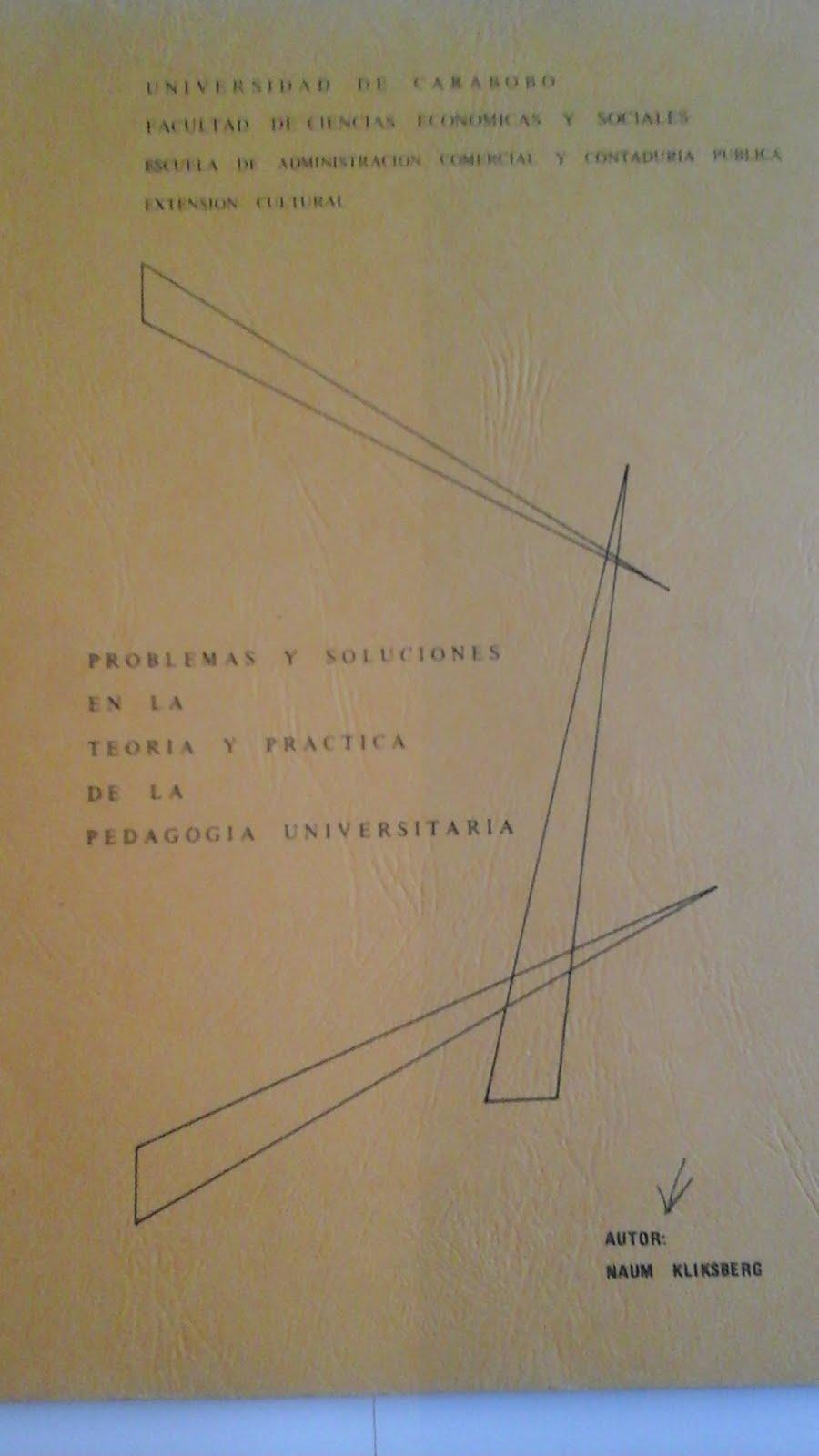 22 - Texto de Naum Kliksberg publicado por la Universidad de Carabobo, Venezuela, 2/1978.