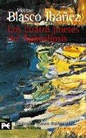 Ahora en el Club de lectura: Los cuatro jinetes del Apocalipsis de Vicente Blasco Ibáñez