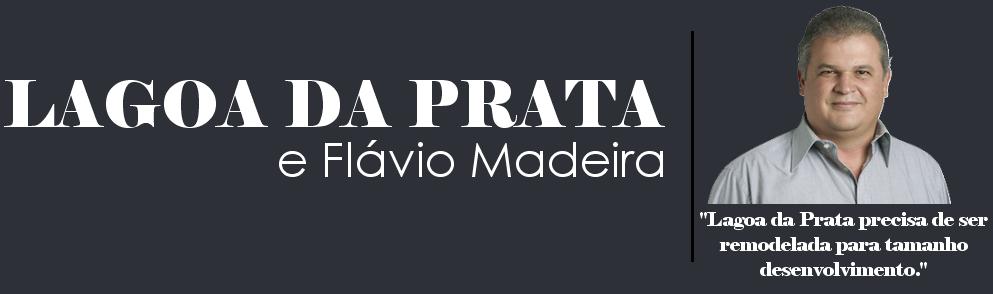 Lagoa da Prata e Flávio Madeira