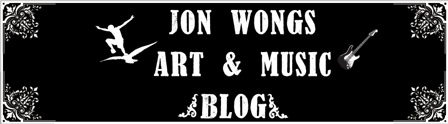 Jon wong's Fine art and Music Blog