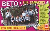 Se Busca Beto Y Sus Canarios 1992 Ron Con Coca Cola
