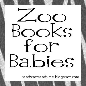 books about the zoo for babies, preschool themes,  zoo activities for preschool