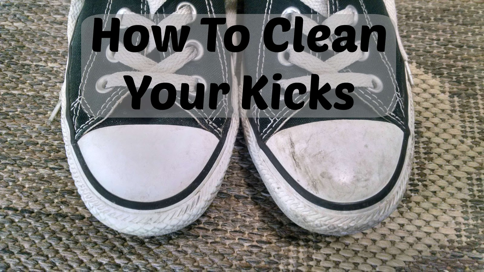 Mishmashers how to clean your kicks shoes - How to clean shoes ...
