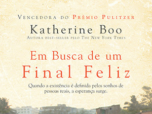 Lançamento: Em Busca de um Final Feliz, Katherine Boo, Novo Conceito