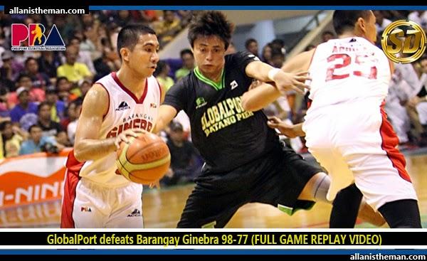 GlobalPort defeats Barangay Ginebra 98-77 (FULL GAME REPLAY VIDEO) - November 30