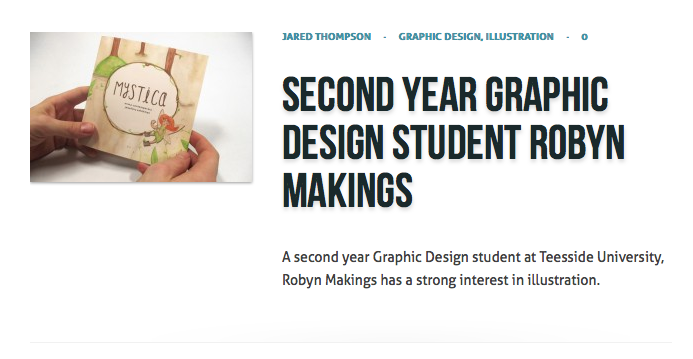 http://www.designjuices.co.uk/2014/01/second-year-graphic-design-student-robyn-makings/