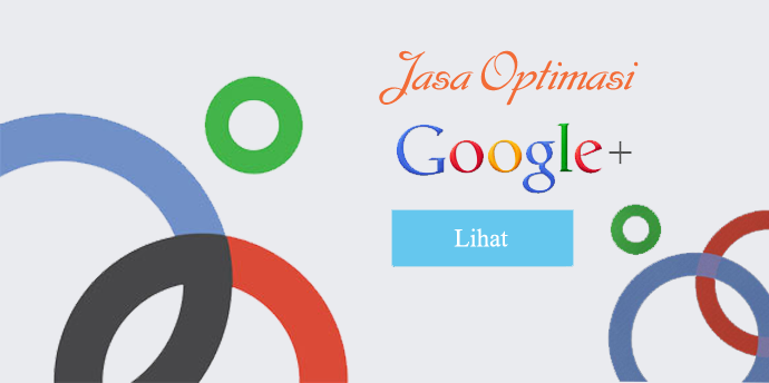 Jasa Optimasi Google Plus