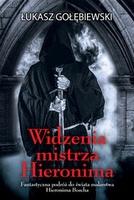 http://www.empik.com/widzenia-mistrza-hieronima-golebiewski-lukasz,p1109296721,ksiazka-p