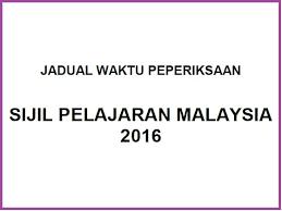 JADUAL PEPERIKSAAN SPM 2016