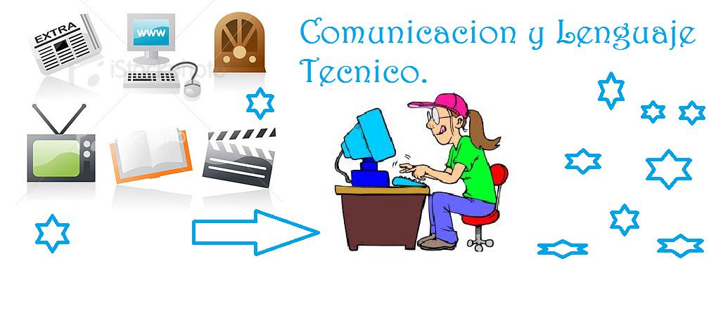 el lenguaje tecnico de: