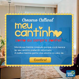 """Concurso Cultural """" Meu Cantinho Como Sempre Sonhei """""""