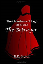 The Guardians of Light, Book One: The Betrayer