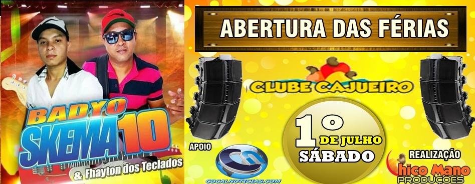 SKEMA 10 NO CLUBE CAJUEIRO