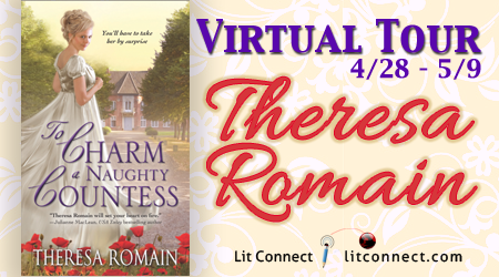 Blog Tour: Spotlight + Giveaway – To Charm a Naughty Countess by Theresa Romain