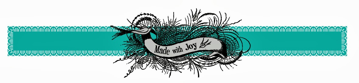 Made with Joy: Finding Treasures in the Everyday
