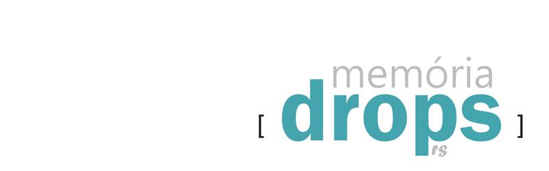 Memória [drops] RS