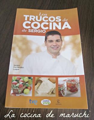 La cocina de maruchi los trucos de cocina de sergio for La cocina de sergio