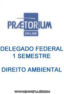 Download Delegado Federal 1° Semestre – Direito Ambiental