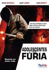 Filme Adolescentes em Fúria   Dublado