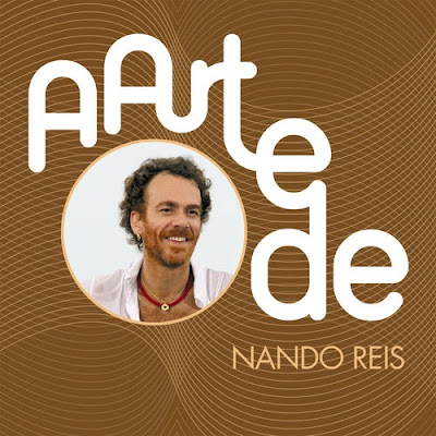 Nando Reis – A Arte de Nando Reis (2016)