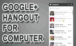 Google+ Hangout Untuk Komputer