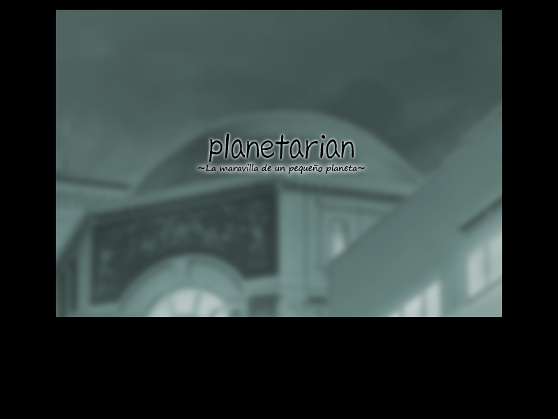 [Novela Visual] Planetarian [Español] [MU]