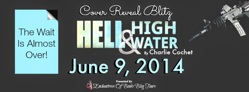 Cover Reveal – Hell & High Water