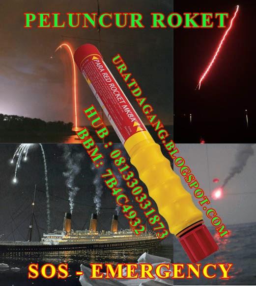 PELUNCUR ROKET SOS