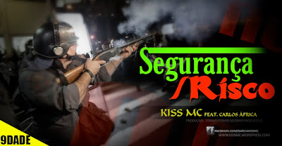 "Kiss Mc ""Segurança ou Risco"" #RapAngolano"