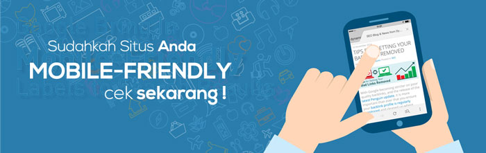 Cek Blog di Google Mobile Friendly Test Tool Cek Blog Anda di Google Mobile-Friendly Test Tool Sekarang